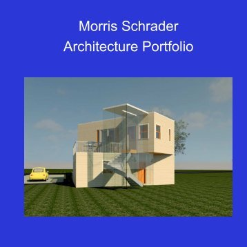 Morris Schrader Architecture portfolio