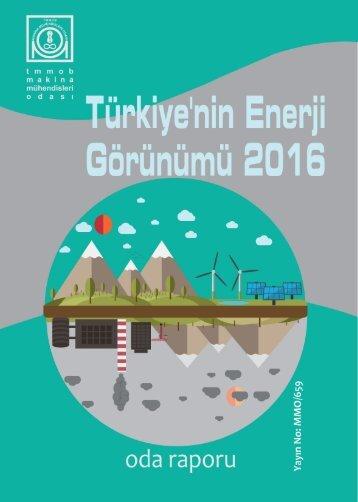 TÜRKİYE'NİN ENERJİ GÖRÜNÜMÜ 2016