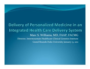 Marc S. Williams, MD, FAAP, FACMG - Duke Institute for Genome ...