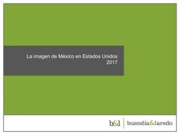 La imagen de México en Estados Unidos 2017