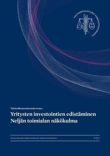 Yritysten investointien edistäminen Neljän toimialan näkökulma