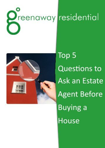 Top 5 Questions to ask an Estate Agent before buying a house