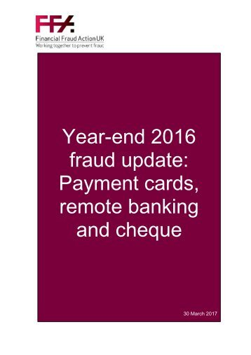 Year-end 2016 fraud update Payment cards remote banking and cheque