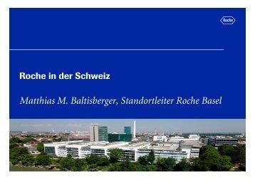 Matthias M. Baltisberger, Standortleiter Roche Basel