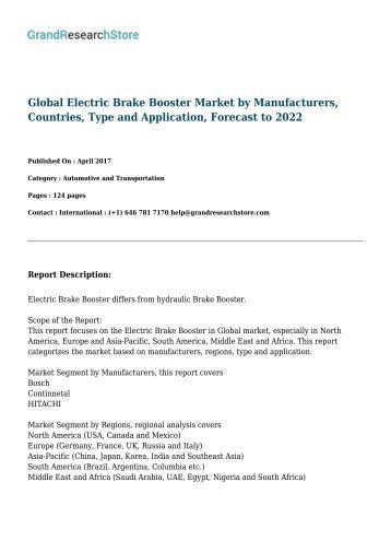 Global Electric Brake Booster Market by Manufacturers, Countries, Type and Application, Forecast to 2022