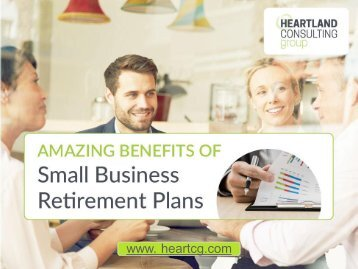 Benefits of Retirement Plans for Small Business