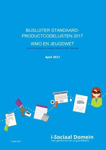 BIJSLUITER STANDAARD- PRODUCTCODELIJSTEN 2017 WMO EN JEUGDWET