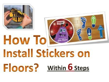 How to Install Stickers on Floors