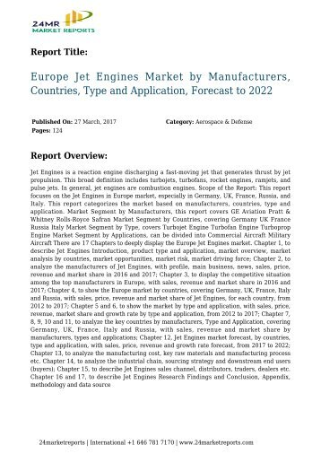 Europe Jet Engines Market by Manufacturers, Countries, Type and Application, Forecast to 2022