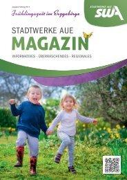 Stadtwerke Aue Magazin / Frühlingszeit im Erzgebirge