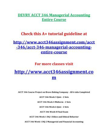 DEVRY ACCT 346 Managerial Accounting entire