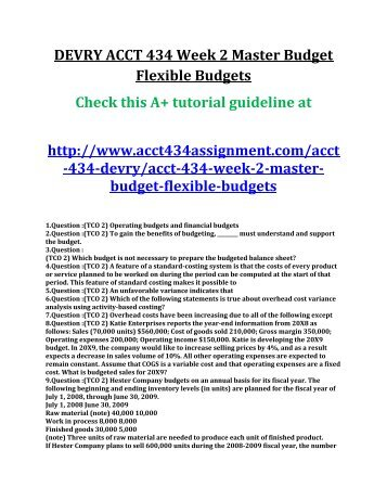 ACCT 434 Week 2 Master Budget Flexible Budgets