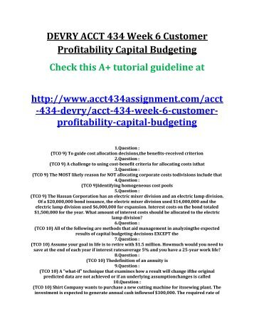 ACCT 434 Week 6 Customer Profitability Capital Budgeting