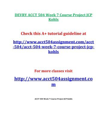 DEVRY ACCT 504 Week 7 Course Project JCP Kohls