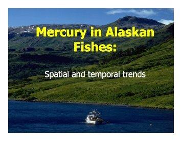 Mercury in Alaskan Fishes Presentation