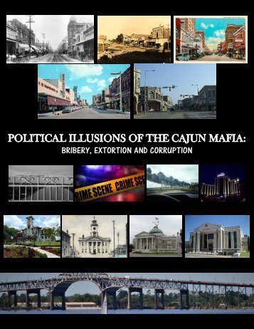 Political Illusions of the Cajun Mafia