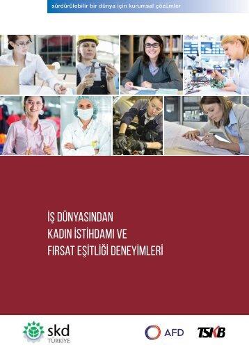 İş Dünyasından Kadın İstİhdamı ve Fırsat Eşİtlİğİ Deneyİmlerİ
