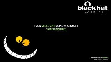 HACK MICROSOFT USING MICROSOFT SIGNED BINARIES