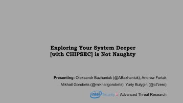 Exploring Your System Deeper [with CHIPSEC] is Not Naughty