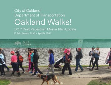 Oakland Walks!