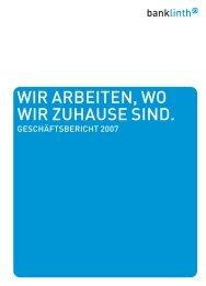 Geschäftsbericht 2007 - Bank Linth