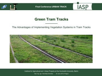 Green tram tracks: the advantages of implementing ... - urban track