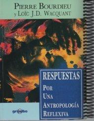 221282110-151992202-Respuestas-Por-Una-Antropologia-Reflexiva-Pierre-Bourdieu