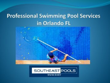 Professional Swimming Pool Services in Orlando FL