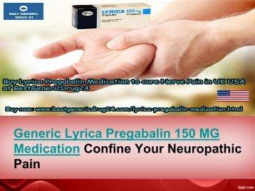 Buy Lyrica 150 MG Pregabalin cheap Medication Online at BestGenericDrug24 UK USA