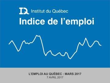 L'EMPLOI AU QUÉBEC  MARS 2017