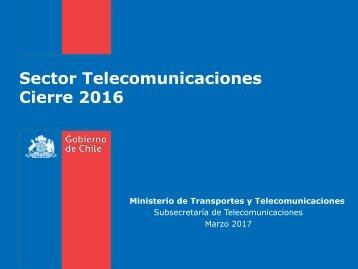 Sector Telecomunicaciones Cierre 2016