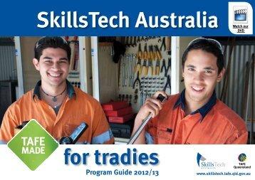 TAFE MADE for tradies - SkillsTech Australia Program Guide 2012/13