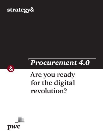 Procurement 4.0 Are you ready for the digital revolution?