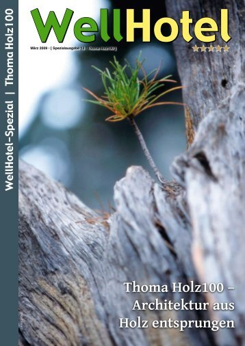 Thoma Holz100 – Architektur aus Holz entsprungen