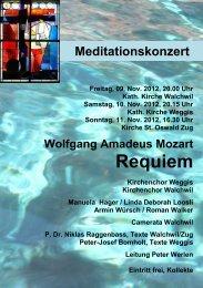 Wolfgang Amadeus Mozart Requiem - Kirchenchor Walchwil