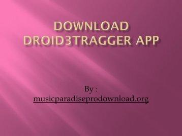 Download DroID3Tragger APP