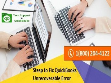 18002044122 How to Resolve QuickBooks Unrecoverable Error?