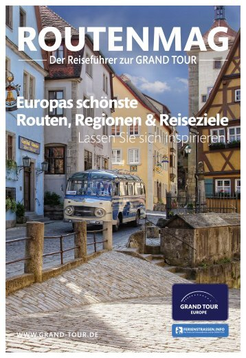 ROUTENMAG - Der Reiseführer zur GRAND TOUR