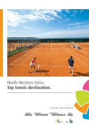 North-Western Istria. Top tennis destination. - ColoursofIstria.com