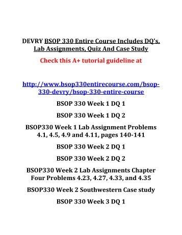 DEVRY BSOP 330 Entire Course Includes DQ