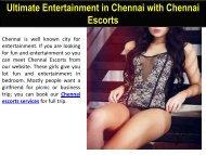 Ultimate Entertainment in Chennai with Chennai Escorts