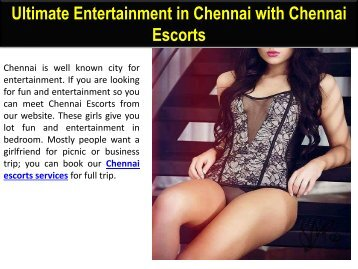 Ultimate Entertainment in Chennai with Chennai Escorts