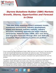 Styrene Butadiene Rubber (SBR) in China Market Analysis and Overview Report