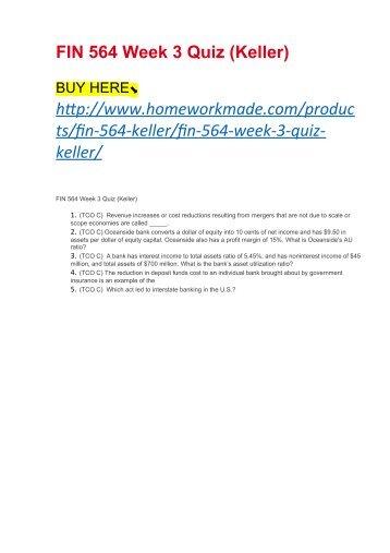 FIN 564 Week 3 Quiz (Keller)