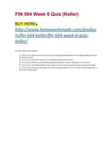 FIN 564 Week 6 Quiz (Keller)