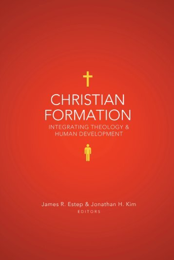 Christian Formation: An Integrative Approach - B&H Publishing Group