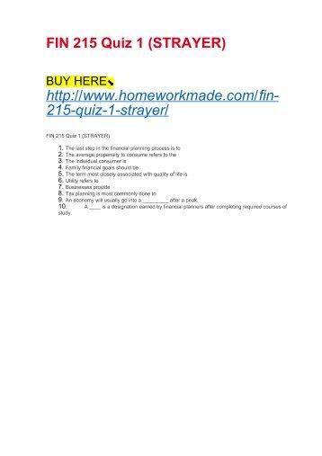 FIN 215 Quiz 1 (STRAYER)