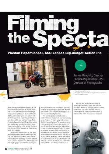 James Mangold, Director Phedon Papamichael, ASC ... - Fujifilm