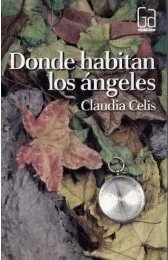 Donde habitan los angeles- Claudia Celis