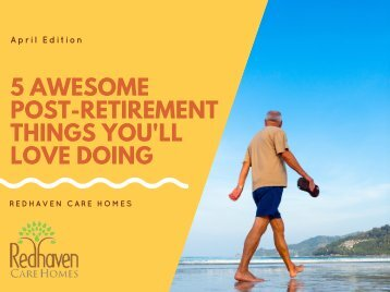 5 Awesome Post-Retirement Things You'll Love Doing